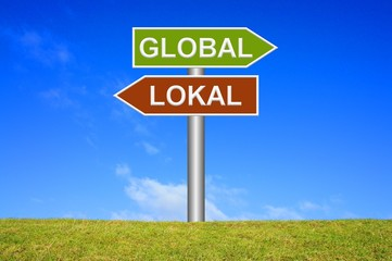 Schild Wegweiser: Global / Lokal
