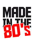 Made in the 80s Text Design poster