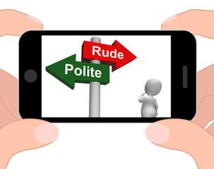 Rude Polite Signpost Displays Good Bad Manners