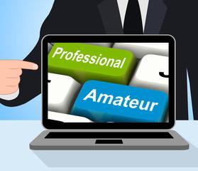 Professional Amateur Keys Displays Beginner And Experienced