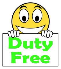 Duty Free On Sign Shows Tax Free Purchases