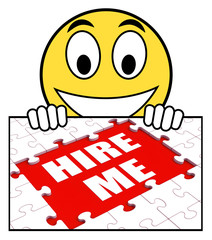 Hire Me Sign Means Job Candidate Or Freelancer
