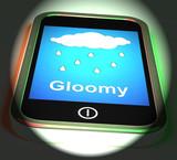 Gloomy On Phone Displays Dark Grey Miserable Weather poster