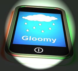 Gloomy On Phone Displays Dark Grey Miserable Weather