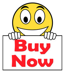 Buy Now On Sign Shows Purchasing And Online Shopping