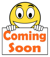 Coming Soon On Sign Shows Arriving Products Or New Arrivals