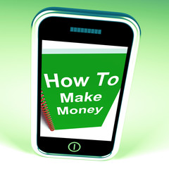 How to Make Money on Phone Represents Getting Wealthy
