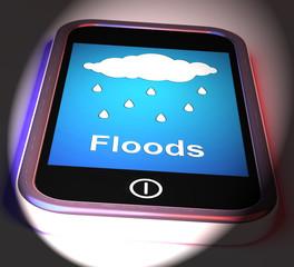 Floods On Phone Displays Rain Causing Floods And Flooding