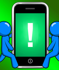 Exclamation Mark On Phone Displays Attention Warning