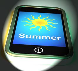 Summer On Phone Displays Summertime Season