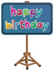 A happy birthday signboard
