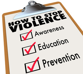 How to Stop Violence Checklist Awareness Education Prevention