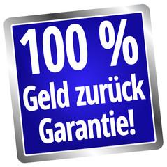 100 % Geld zurück Garantie
