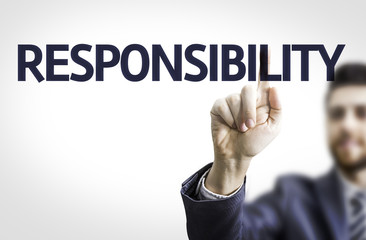 Business man pointing the text: Responsibility