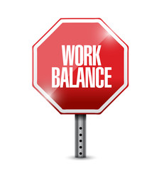 work balance stop sign illustration design