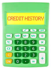 Calculator with CREDIT HISTORY on display isolated on white
