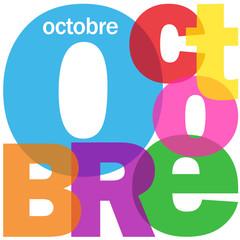 """""""OCTOBRE"""" (calendrier mois année saison automne temps date)"""