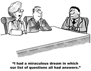 """""""...miraculous dream... our list of questions all had answers."""""""