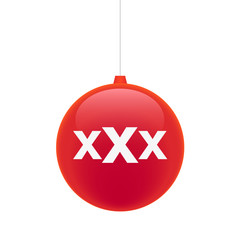 Christmasn ball with a triple x sign
