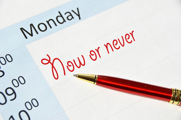 Now or never note in the agenda