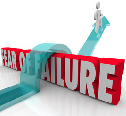 Fear of Failure Overcome Challenge Anxiety Uncertainty Over 3d W