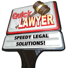 Quick Lawyer Attorney Speedy Legal Solutions Sign Advertising