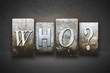 Who? Letterpress - 70205701