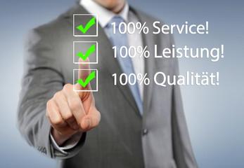 100% Service, Leistung, Qualität