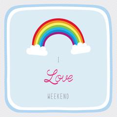 I love weekend1