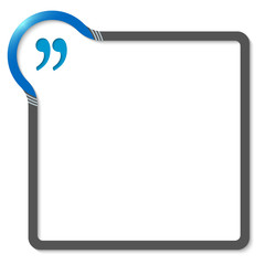 frame for text with blue corner and quotation mark