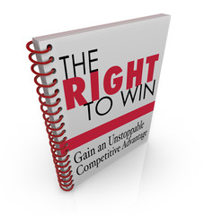 The Right to Win Business Competitive Advantage