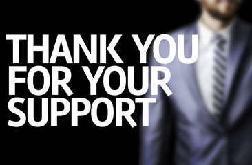 Thank you For Your Support written on a board