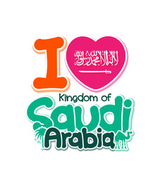 I Love Kingdom of Saudi Arabia in white background