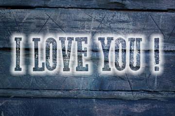 I Love You Concept