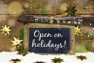 Open on holidays: Wir haben an den Feiertagen geöffnet