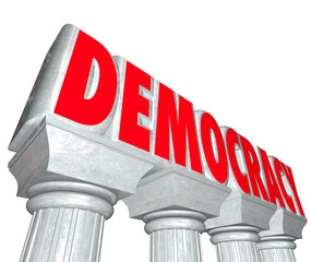 Democracy Word 3d Letters Columns Freedom Choose Government