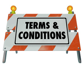 Terms and Conditions Rules Compliance Barricade Warning Sign