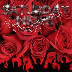 Saturday Night poster red roses