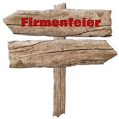 Firmenfeier Holzschild Holzpfeil