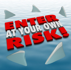 Enter at Your Own Risk 3d Words Shark Fins Circling