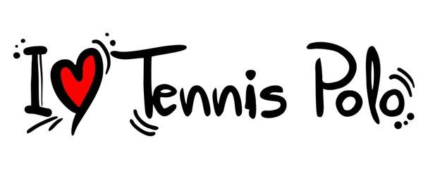 Tennis polo love
