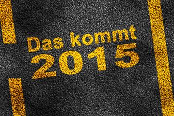 Das kommt 2015