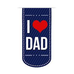 I love dad banner design