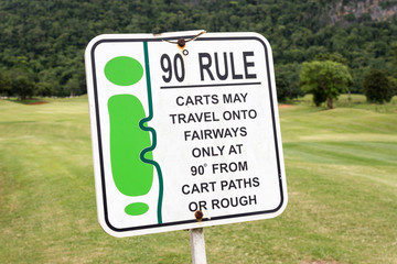 The sign of golf rule, 90 degree rule in golf course Thailand