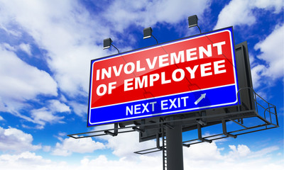 Involvement of Employee on Red Billboard.