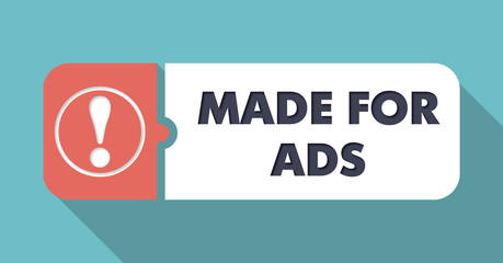 Made for Ads on Blue Background in Flat Design.