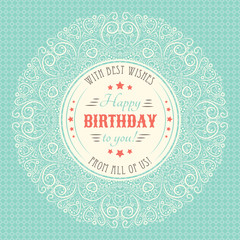 Vintage happy birthday card. Typography letters font type