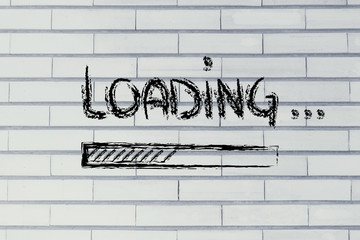 funny loading sign with progress bar