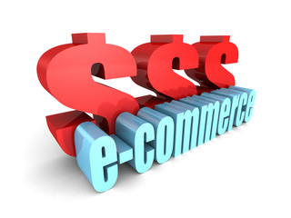 E-COMMERCE word with big dollar currency symbols