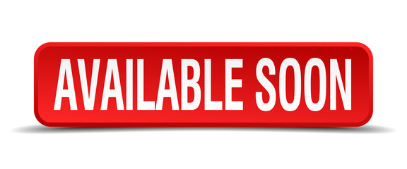 available soon red square button isolated on white background